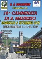Vedi album 2015 CAMMINATA DI SAN MAURIZIO COLZATE